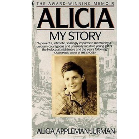Alicia My Story By Alicia Appleman-Jurman